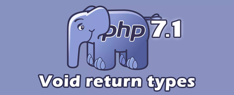 Void return types in PHP 7.1